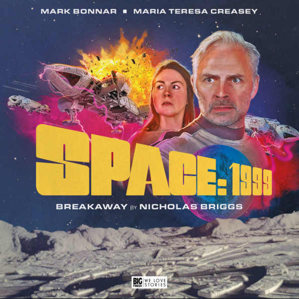 Space 1999: Breakaway